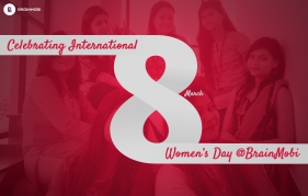 Celebrating International Women's Day @BrainMobi