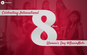 Celebrating International Women's Day @BrainMobi