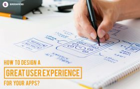 How To Design a Great User Experience For Your Apps?