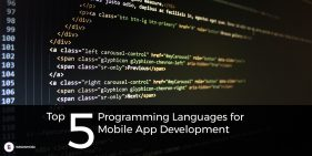 Top 5 Programming Languages for Mobile App Development