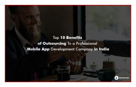 Top 10 benefits of outsourcing your mobile application development idea_v2