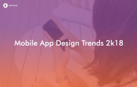 mobile app design trends 2k18