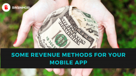 Some of the revenue methods for your mobile app